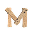 letter m wood board font plank and nails alphabet vector image