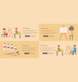 painting banners with people drawing still life vector image vector image