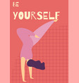 be yourself woman motivational flat card template vector image vector image