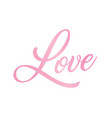 Gradient pink isolated hand writing word love