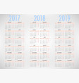 calendar for 2017 2018 2019 on white background vector image vector image