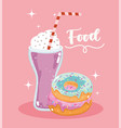 fast food sweet donut and milkshake menu vector image