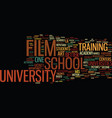 film school university text background word cloud vector image vector image