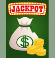 jackpot in casino bag with dollar money and coins vector image vector image