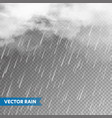realistic rain with clouds on transparent vector image