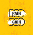 no pain no gaininspiring workout and fitness gym vector image vector image