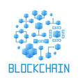 blue blockchain technology round vector image vector image