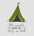 card with a travel tent and hand drawn vector image vector image