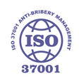 iso 37001 stamp sign - anti-bribery management vector image vector image