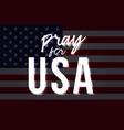 pray for usa black lives matter stock vector image
