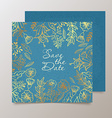 Trendy card with flower for weddings save the date vector image vector image