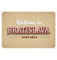 welcome to bratislava vector image vector image