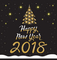 happy new year 2018 text gold tree on black vector image vector image