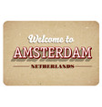 welcome to amsterdam vector image vector image