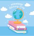 international literacy day school globe map vector image vector image