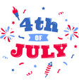 4th july on white background vector image