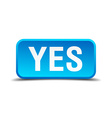 Yes blue 3d realistic square isolated button vector image vector image