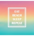 quote summer beach vector image