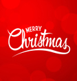 Christmas Background with Calligraphy vector image vector image