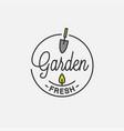 garden fresh logo round linear garden tool vector image vector image