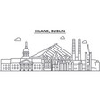 irland dublin architecture line skyline vector image vector image