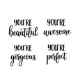 motivational lettering quotesyou are vector image