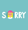 sorry sign apologize flat editable sign clip art vector image vector image