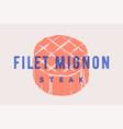 steak filet mignon poster with steak silhouette vector image vector image