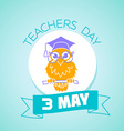 3 may teachers day vector image vector image