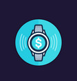 contactless payment with smart watch icon vector image