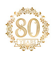 Golden emblem of eightieth years anniversary in vector image vector image