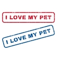 I Love My Pet Rubber Stamps vector image vector image