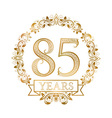 Golden emblem of eighty fifth years anniversary in vector image vector image