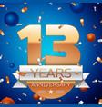 thirteen years anniversary celebration design vector image vector image