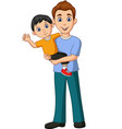 cartoon father carrying a son in his arms vector image vector image