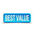 best value blue 3d realistic square isolated vector image