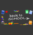black board with school objects vector image vector image