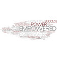 empowered word cloud concept vector image vector image
