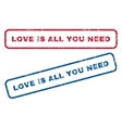 Love Is All You Need Rubber Stamps vector image vector image