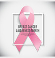 breast cancer awareness month pink ribbon vector image vector image