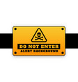 do not enter background signage attention design vector image vector image