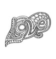 doodle word love with zentangle ornaments vector image vector image