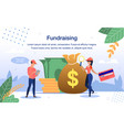 fundraising for charity needs flat banner vector image