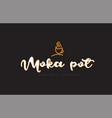 moka pot word text logo with coffee cup symbol vector image