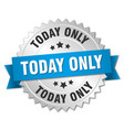 today only round isolated silver badge vector image vector image