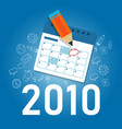2010 new year target date calendar manage company vector image vector image