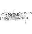why lung cancer hits women harder text word cloud vector image vector image