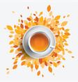 black tea cup orange leaves vector image