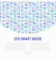 eco smart house concept with thin line icons vector image