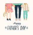 happy fathers day man holds vector image vector image